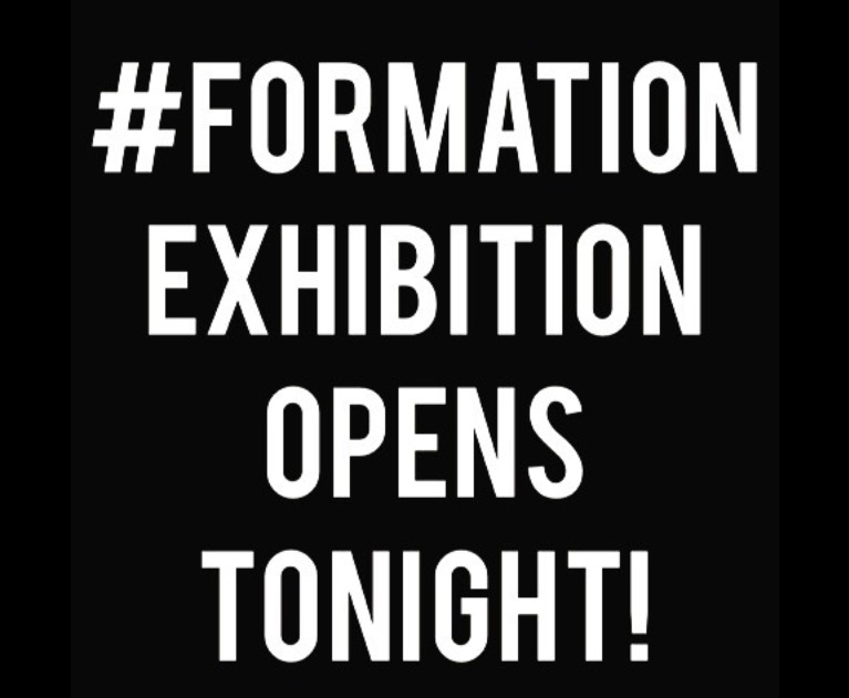 formation opens tonight